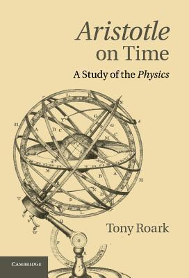 Aristotle on Time A Study of the Physics