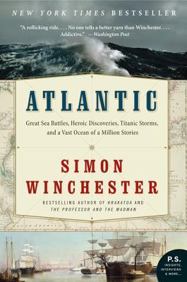 Atlantic: The Biography of an Ocean