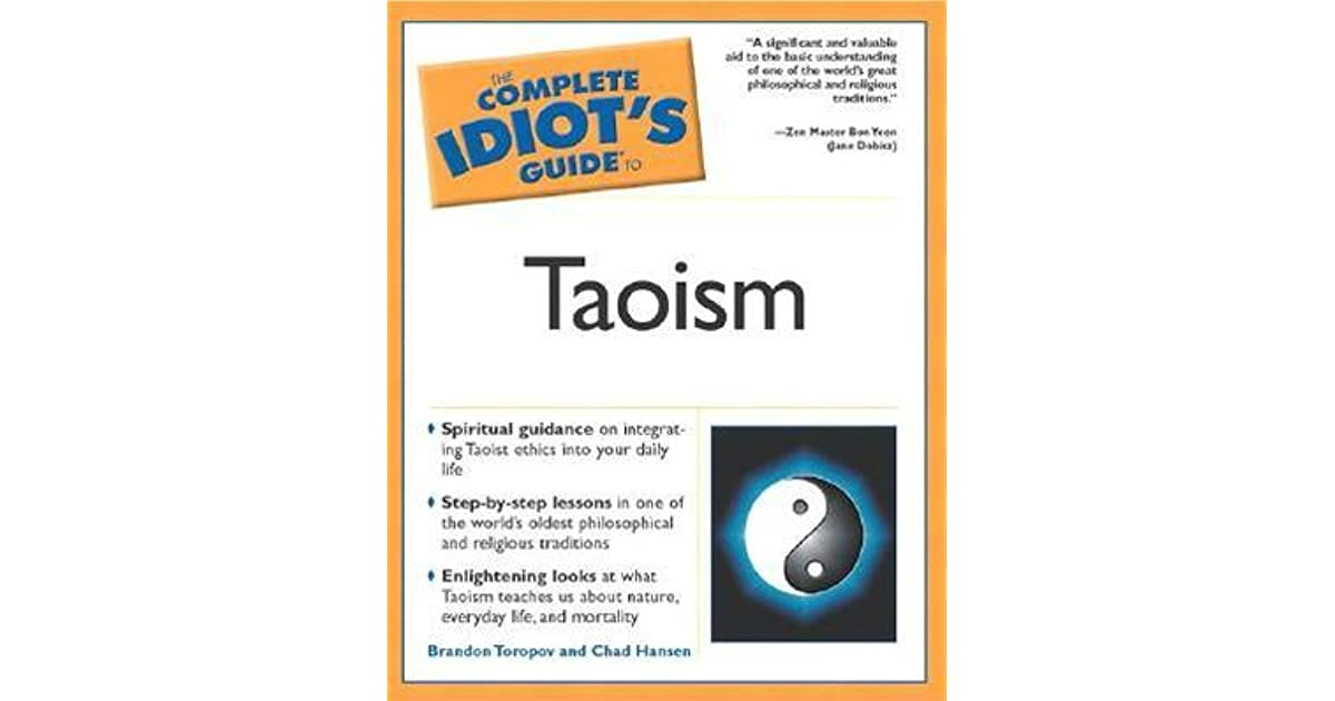 The complete idiots guide to taoism by yusuf toropov fandeluxe Choice Image