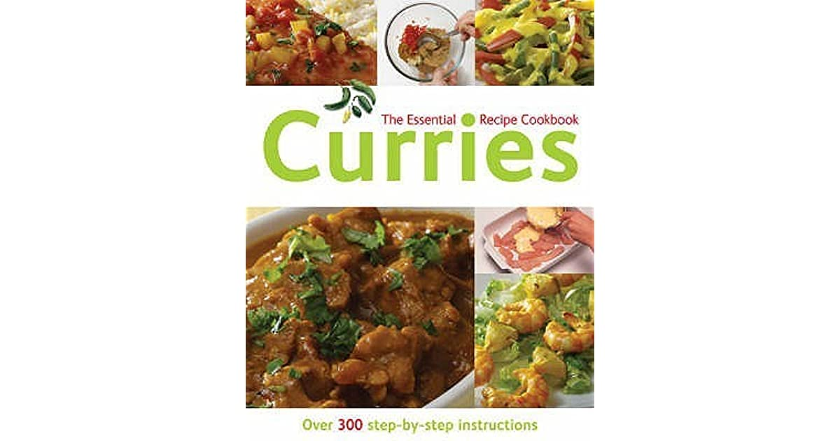 Curries Over 300 Step By Step Instructions by Gina Steer