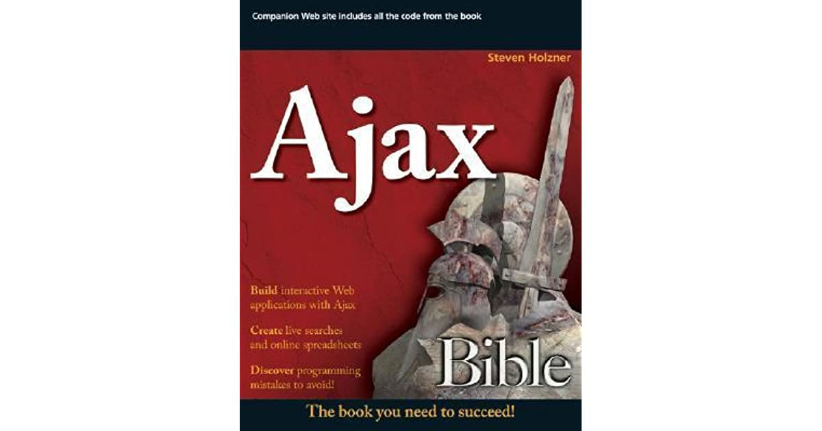 Ajax Bible By Steven Holzner