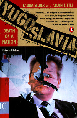 Yugoslavia: Death of a Nation