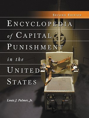Encyclopedia of Capital Punishment in United States