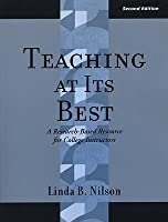 Teaching at Its Best: A Research-Based Resource for College Instructors (JB - Anker Series)