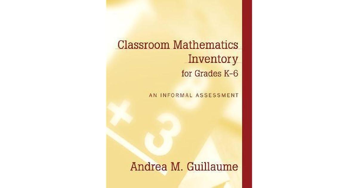 Classroom Mathematics Inventory for Grades K-6: An Informal ...