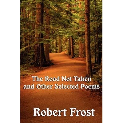 a review of frosts poem the road not taken User review - dasam - librarything frost is one of the few great poets who can write narrative verse the road not taken and other poems robert frost limited preview - 2012 the road not taken, birches, and other poems.