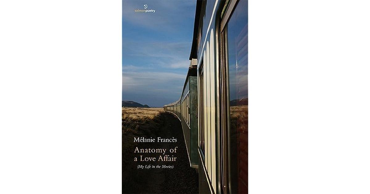 Anatomy of a Love Affair by Melanie Frances