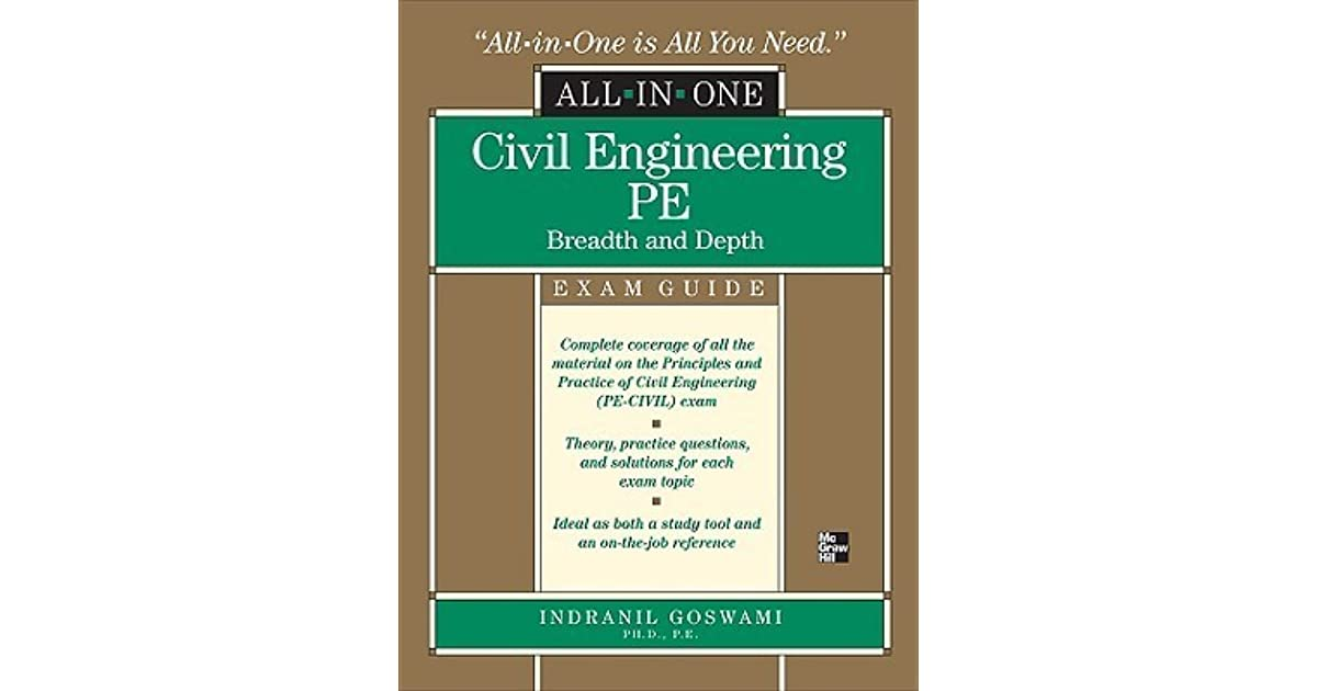 Civil Engineering PE All-In-One Exam Guide: Breadth and Depth by