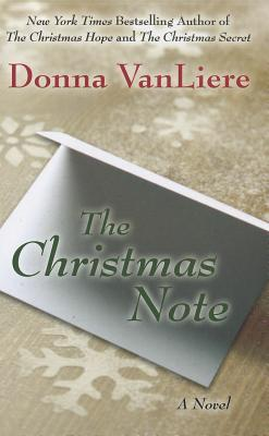 The Christmas Note.The Christmas Note Christmas Hope 6 By Donna Vanliere