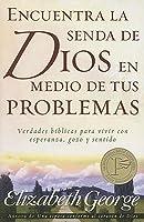 Encuentra La Senda de Dios/Tus Problemas