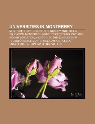 Universities in Monterrey: Monterrey Institute of Technology and Higher Education, Monterrey Institute of Technology and Higher Education