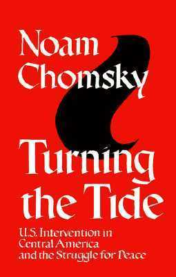 Chomsky, Noam - Turning the Tide  U