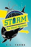 The Ghost Machine  (S.T.O.R.M. #2)