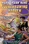 Overthrowing Heaven (Jon & Lobo, #3)