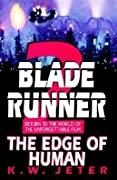 The Edge of Human (Blade Runner, #2)