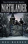 Northlander (Tales of the Borderlands, #1)