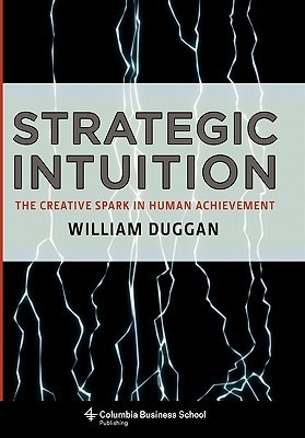 Strategic-intuition-the-creative-spark-in-human-achievement-