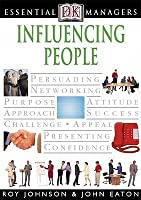 Essential Managers: Influencing People