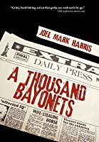 A Thousand Bayonets