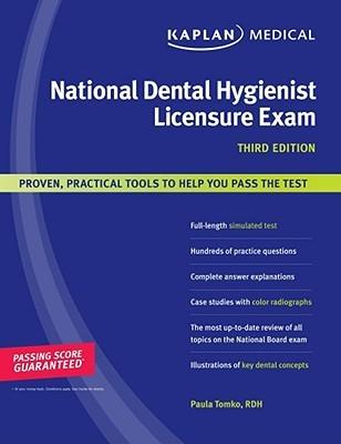 Kaplan National Dental Hygienist Licensure Exam By Paula Tomko