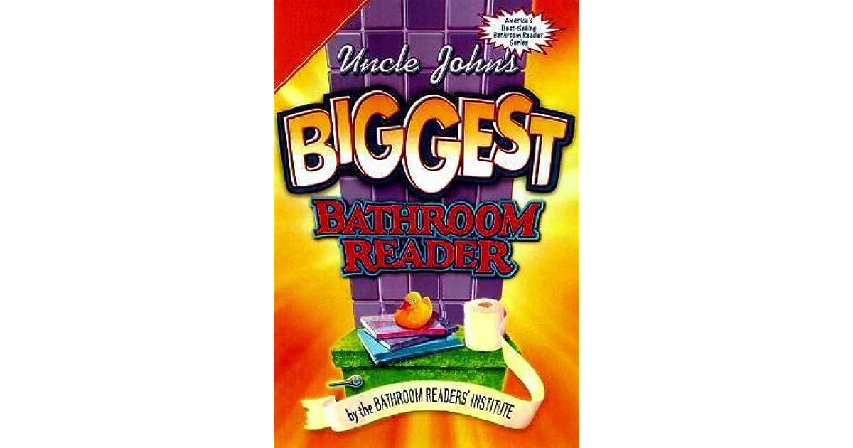 Uncle John S Great Big Bathroom Reader By Bathroom Readers