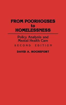 From Poorhouses to Homelessness