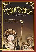 Centicienta: La Novela Grafica (Graphic Spin)