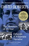 The Mountain of My Fear / Deborah: A Wilderness Narrative