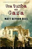 Una Tumba en Gaza = A Grave in Gaza