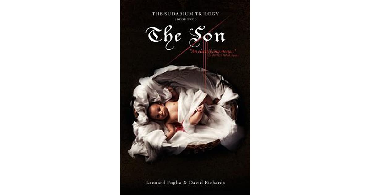 The Son, The Sudarium Trilogy - Book Two
