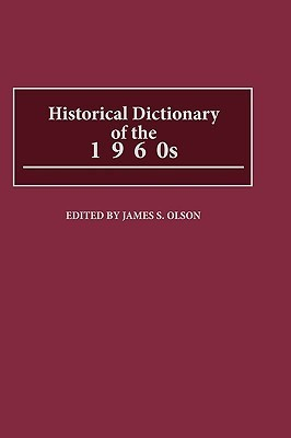 Historical Dictionary of the 1960