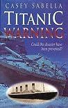Titanic Warning: ...