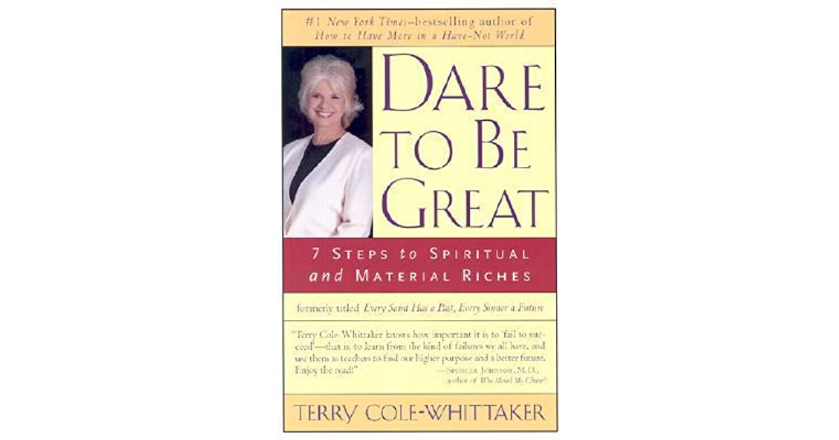 dare to be great  by terry cole