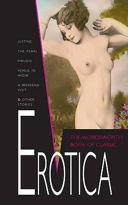 The Wordsworth Book of Classic Erotica