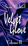 Velvet Glove: Volume II
