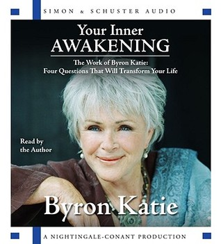 Your Inner Awakening by Byron Katie