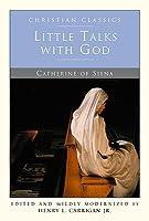 Little Talks With God (Christian Classics)