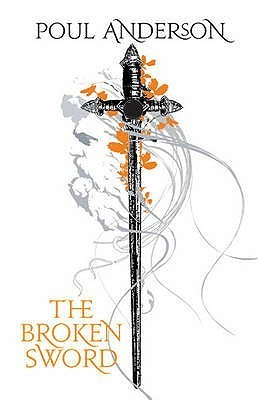 The Broken Sword by Poul Anderson