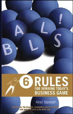 Balls-6-Rules-for-Winning-Today-s-Business-Game