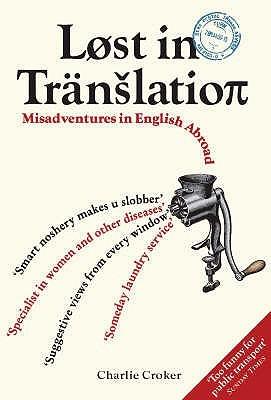 Lost In Translation by Charlie Croker