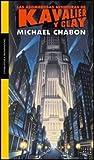Las asombrosas aventuras de Kavalier y Clay by Michael Chabon