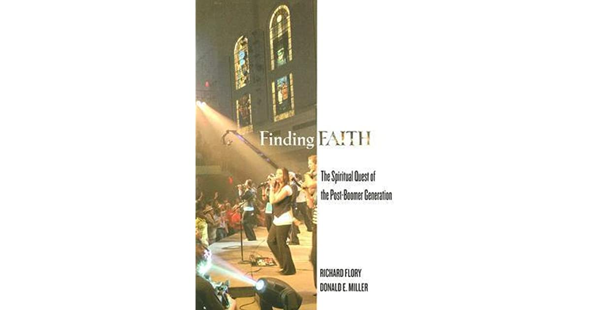 Finding Faith: The Spiritual Quest of the Post-Boomer Generation