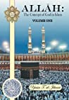 Allah: The Concept of God in Islam Volume One