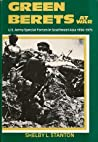 Green Berets At War: U.S. Army Special Forces in Southeast Asia 1956-1975