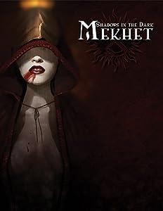 Shadows in the Dark: Mekhet