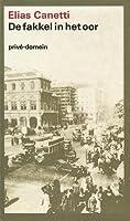 De fakkel in het oor, mijn levensgeschiedenis 1921-1931