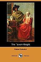 The Tavern Knight