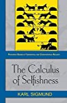 The Calculus of Selfishness by Karl Sigmund