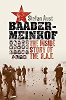 Baader-Meinhof: The Inside Story of the RAF