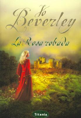 Ebook The Shattered Rose Dark Champion 3 By Jo Beverley
